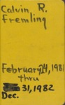 Fremling Field Notes 1981-1982 by Calvin R. Fremling