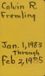 Fremling Field Notes 1983-1985 by Calvin R. Fremling