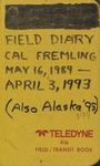 Fremling Field Notes 1989-1999 by Calvin R. Fremling
