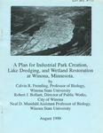 A plan for industrial park creation, lake dredging, and wetland restoration at Winona, Minnesota