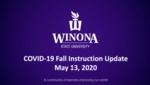 COVID-19 Fall Instruction Update: May 13, 2020