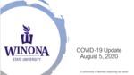 COVID-19 Update: August 5, 2020 by Kelsey Breer