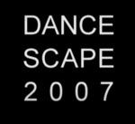 Dancescape 2007