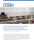 Promoting Student Success in Uncertain Times: Five Practical Strategies for Academic Leaders during the Pandemic