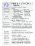 The Retiree Center Newsletter - Summer 2006 by Retiree Center-Winona State University