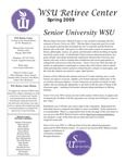 The Retiree Center Newsletter - Spring 2009 by Retiree Center-Winona State University