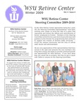 The Retiree Center Newsletter - Winter 2009 by Retiree Center-Winona State University